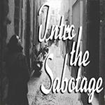 INTRO THE SABOTAGE