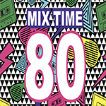 MIX TIME '80