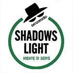 SHADOWS LIGHT